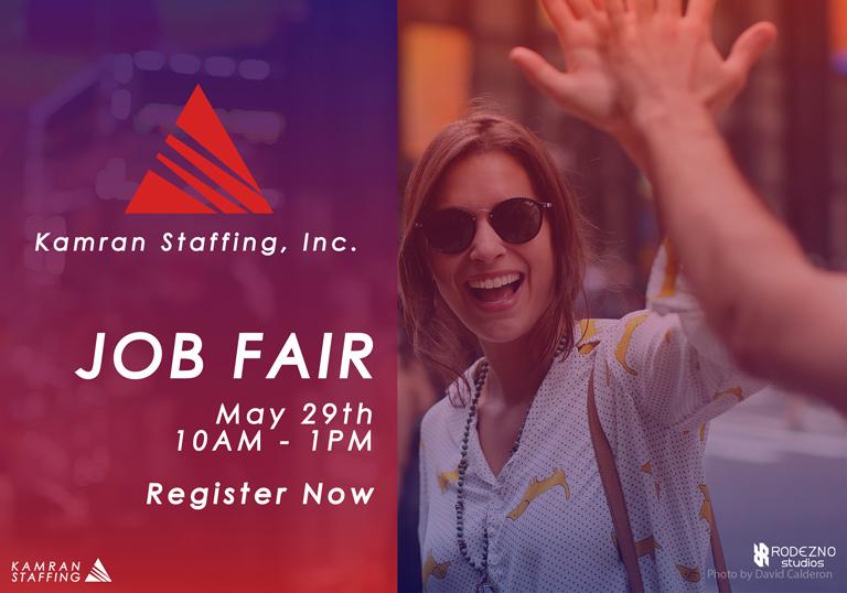Kamran Staffing - Carson - Job Fair - May 29th 2019 - design by Rodezno Studios