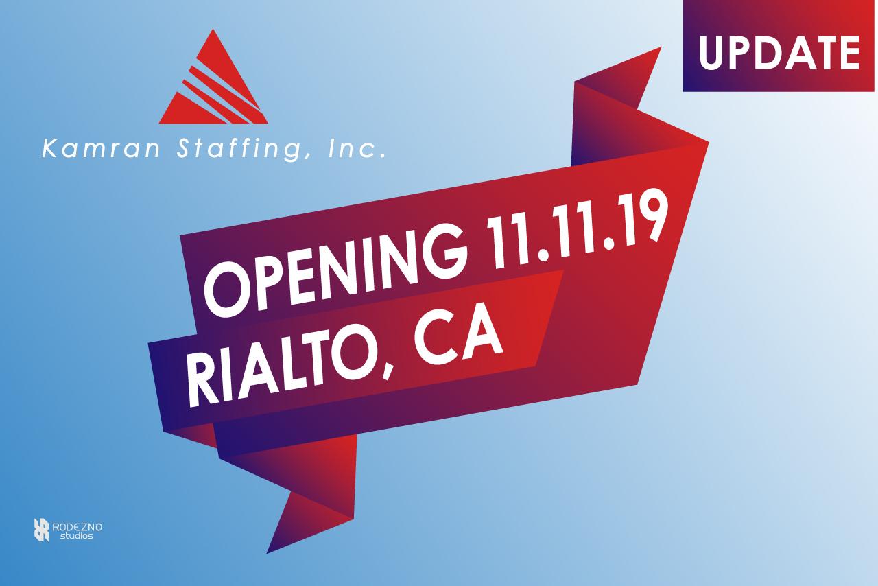 Kamran Staffing - Rialto branch - Opening Soon - November 11th, 2019 - by Rodezno Studios (www.RodeznoStudios.com)
