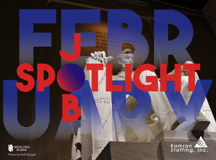 Kamran Staffing - February 2020 - Job Spotlight - by Rodezno Studios (www.RodeznoStudios.com)