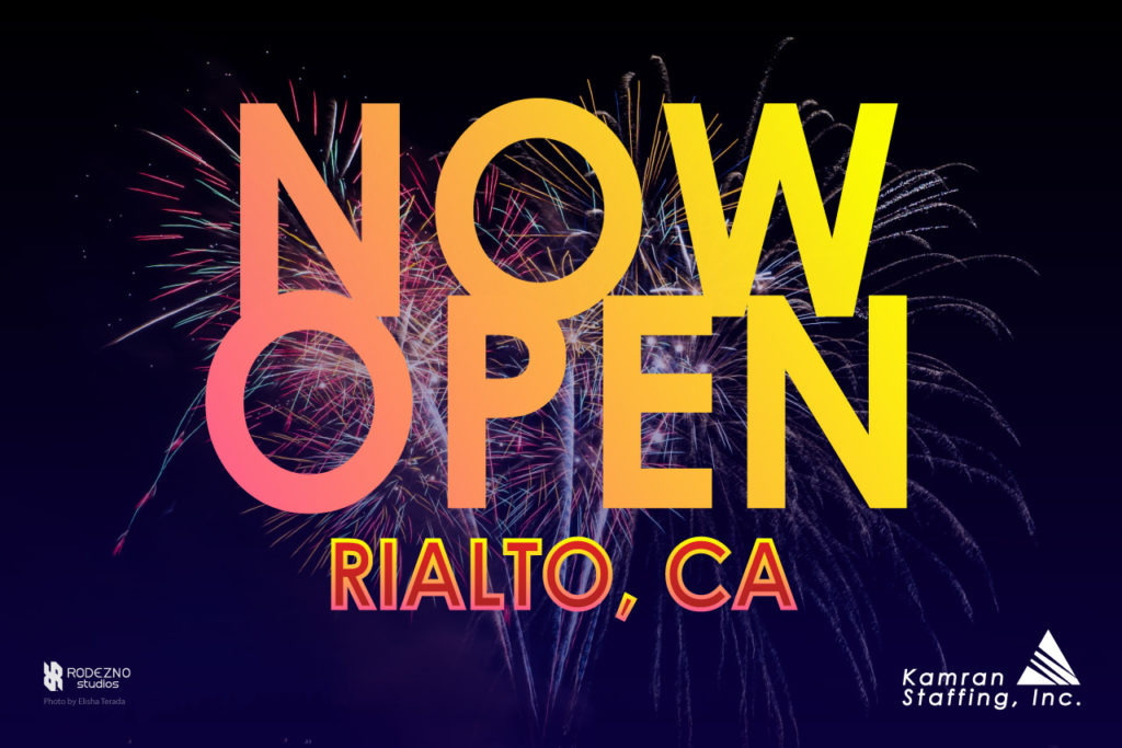 Kamran Staffing - Rialto branch - Opening February 17th, 2020 - Our new office doors are Now Open - by Rodezno Studios (www.RodeznoStudios.com)