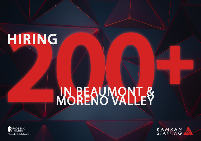 Kamran Staffing Hiring 200+ in Beaumont & Moreno Valley | by Rodezno Studios