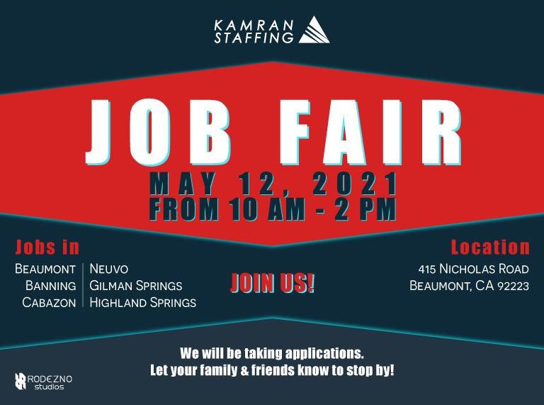 Kamran Staffing - Beaumont - Job Fair - May 12th 2021 - design by Rodezno Studios