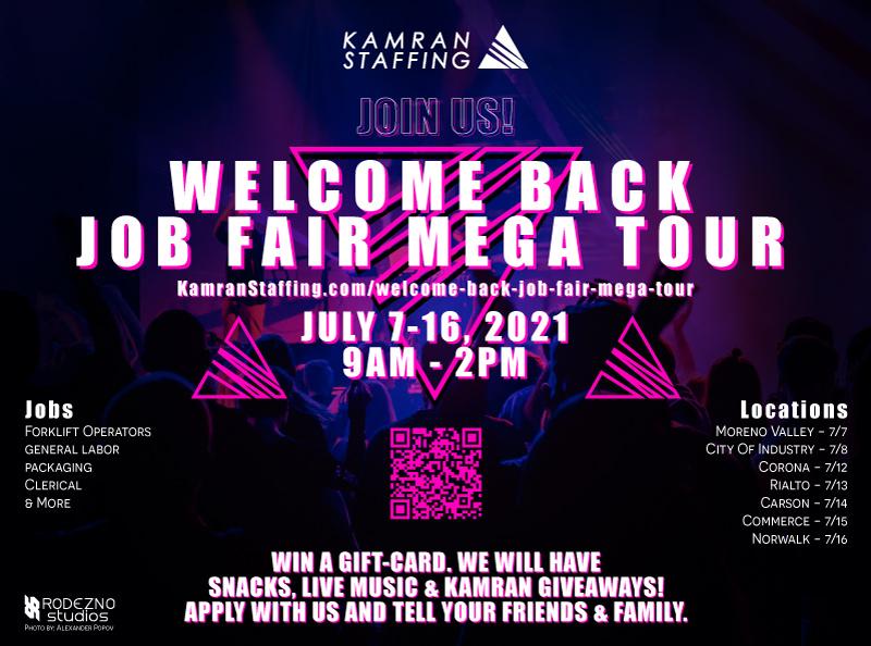 Kamran Staffing - Welcome Back Job Fair Mega Tour - July 2021 - design by Rodezno Studios