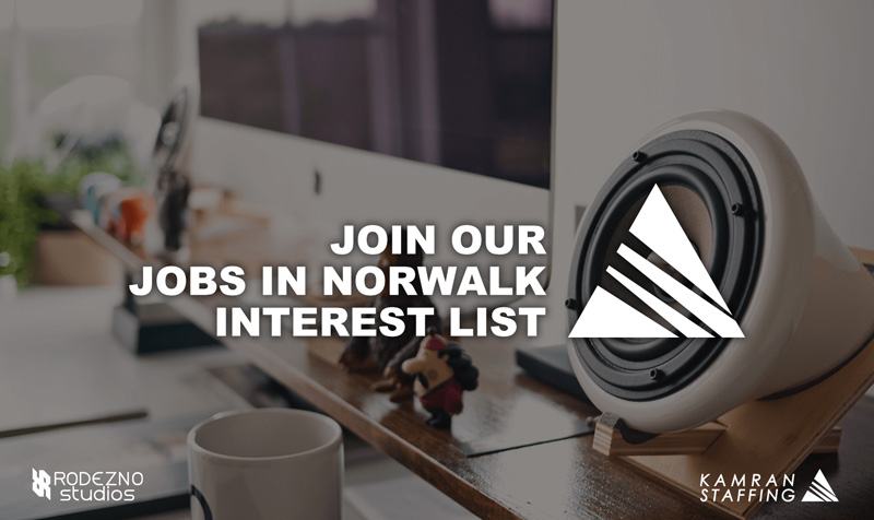 Kamran Staffing - Join Our Jobs In Norwalk Interest Lists - by Rodezno Studios
